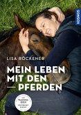 Mein Leben mit den Pferden (eBook, PDF)