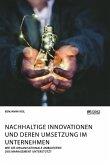 Nachhaltige Innovationen und deren Umsetzung im Unternehmen. Wie die organisationale Ambidextrie das Management unterstützt