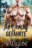 Ihr Werwolf Gefährte (Werwolf Wächter Romantik Serie, #7) (eBook, ePUB)