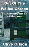 Out Of The Walled Garden (eBook, ePUB)