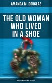 The Old Woman Who Lived in a Shoe (Musaicum Christmas Specials) (eBook, ePUB)