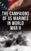 The Campaigns of US Marines in World War II (eBook, ePUB)