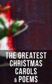 The Greatest Christmas Carols & Poems (eBook, ePUB)