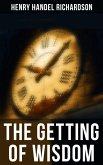 The Getting of Wisdom (eBook, ePUB)