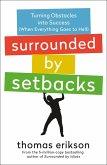 Surrounded by Setbacks (eBook, ePUB)