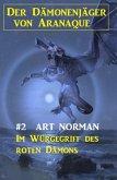 Der Dämonenjäger von Aranaque 2: ¿Im Würgegriff des roten Dämons (eBook, ePUB)