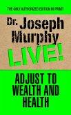 Adjust to Wealth and Health (eBook, ePUB)