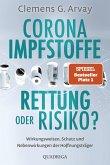 Corona-Impfstoffe: Rettung oder Risiko? (eBook, ePUB)