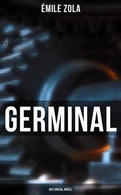 Germinal (Historical Novel) (eBook, ePUB) - Zola, Émile