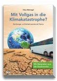 Mit Vollgas in die Klimakatastrophe? (eBook, PDF)