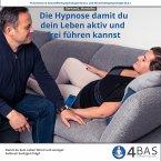 Die Hypnose, damit du dein Leben aktiv und frei führen kannst (MP3-Download)