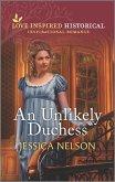 An Unlikely Duchess (eBook, ePUB)