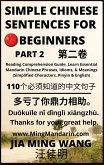 Simple Chinese Sentences for Beginners (Part 2): Reading Comprehension Guide, Learn Essential Mandarin Chinese Phrases, Idioms, and Meanings (Simplified Characters, Pinyin & English) (eBook, ePUB)