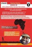 COVID-19 - eine Lobeshymne für Mutter Afrika. Mein Friedens- und (Natur)Medizinpreis für diesen Kontinent: 10.000.000 Tote erwartet, aber Afrika steht besser da als der Rest der Welt und es erfreut den Westen nicht, obwohl er angeblich doch so viel Sorge (eBook, ePUB)
