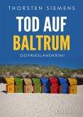 Tod auf Baltrum. Ostfrieslandkrimi