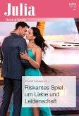 Riskantes Spiel um Liebe und Leidenschaft (eBook, ePUB)