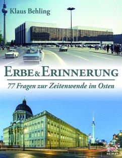 Erbe und Erinnerung - Behling, Klaus