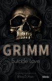 GRIMM - Suicide Love (Band 1)