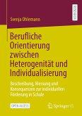 Berufliche Orientierung zwischen Heterogenität und Individualisierung