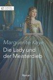 Die Lady und der Meisterdieb (eBook, ePUB)