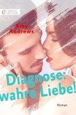 Diagnose: wahre Liebe! (eBook, ePUB)