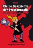 Kleine Geschichte der Protestmusik
