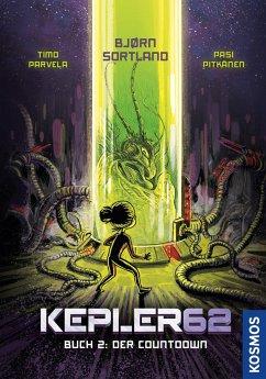 Der Countdown / Kepler62 Bd.2 (Mängelexemplar) - Sortland, Bjørn; Parvela, Timo