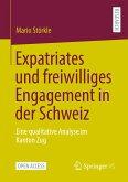 Expatriates und freiwilliges Engagement in der Schweiz