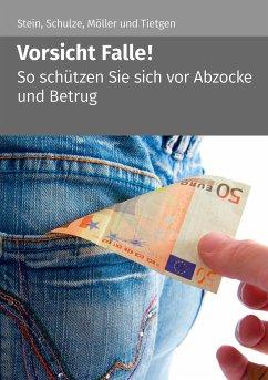 Vorsicht Falle! (1. Auflage) - Stein, Anette; Schulze, Eike; Möller, Stefan; Tietgen, Andreas