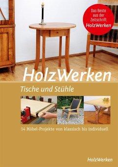 HolzWerken - Tische und Stühle (eBook, PDF) - Vincentz Network GmbH & Co KG