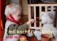Emil kocht für Teddy (eBook, ePUB)