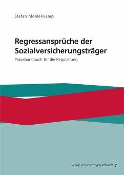 Regressansprüche der Sozialversicherungsträger - Möhlenkamp, Stefan