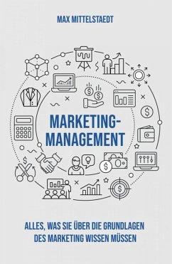 Marketing Management (eBook, ePUB) - Mittelstaedt, Max