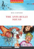 The Anti-bully Squad, Class Set
