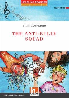The Anti-bully Squad, Class Set - Sampedro, Rick