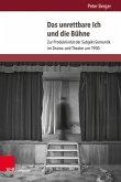 Das unrettbare Ich und die Bühne (eBook, PDF)