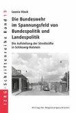 Die Bundeswehr im Spannungsfeld von Bundespolitik und Landespolitik