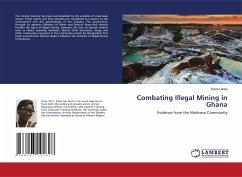 Combating Illegal Mining in Ghana - Lartey, Sylvia