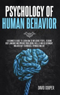Psychology of Human Behavior: A beginner's guide to learn how to influence people, reading body language and improve your social skills and relation - Cooper, David