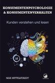 Konsumentenpsychologie und Konsumentenverhalten (eBook, ePUB)