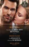 The Flaw In His Red-Hot Revenge / The Italian's Doorstep Surprise