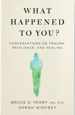 What Happened to You? - Winfrey, Oprah