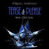 Tease & Please - Wahl oder Qual (MP3-Download)