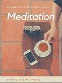 Meditation - Der Weg zur Entspannung (eBook, ePUB)