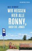 Wir heißen hier alle Ronny, auch die Jungs (eBook, ePUB)