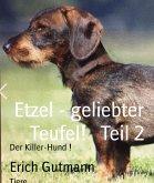 Etzel - geliebter Teufel! Teil 2 (eBook, ePUB)