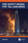 Fire Safety Design for Tall Buildings (eBook, PDF)