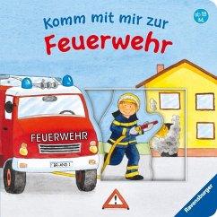 Komm mit mir zur Feuerwehr (Restauflage) - Penners, Bernd