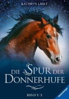 Flammenschlucht & Sternenfeuer & Nebelberge / Die Spur der Donnerhufe Bd.1-3 (Restauflage) - Lasky, Kathryn