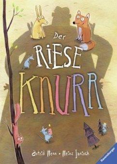 Der Riese Knurr (Restauflage) - Janisch, Heinz